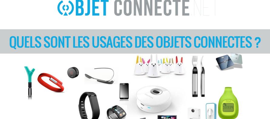 Les différents usages des objets connectés