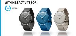 Test de la montre Activité Pop de Withings, une smartwatch sans prétentions !