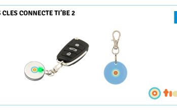 Test ti'Be 2 : le nouveau porte clés connecté de Ticatag