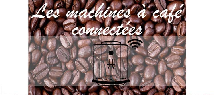 machines-à-café-connectées-objet-connecté