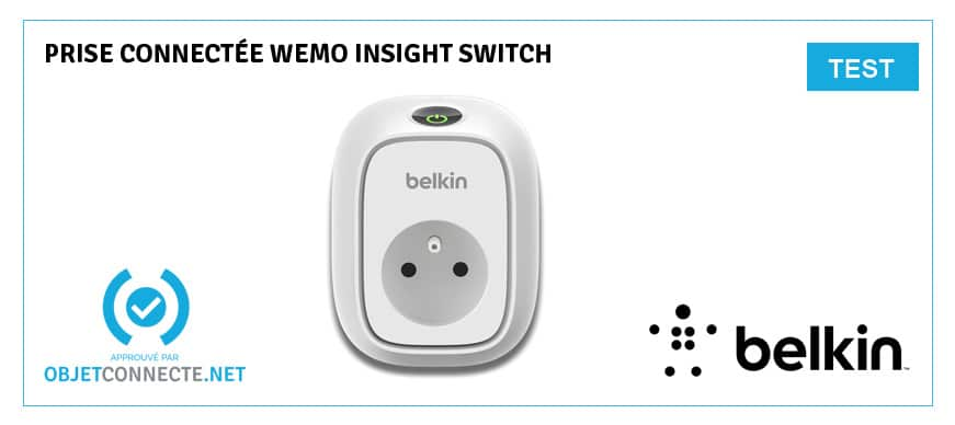 test du wemo insight switch de belkin la prise intelligente. Black Bedroom Furniture Sets. Home Design Ideas