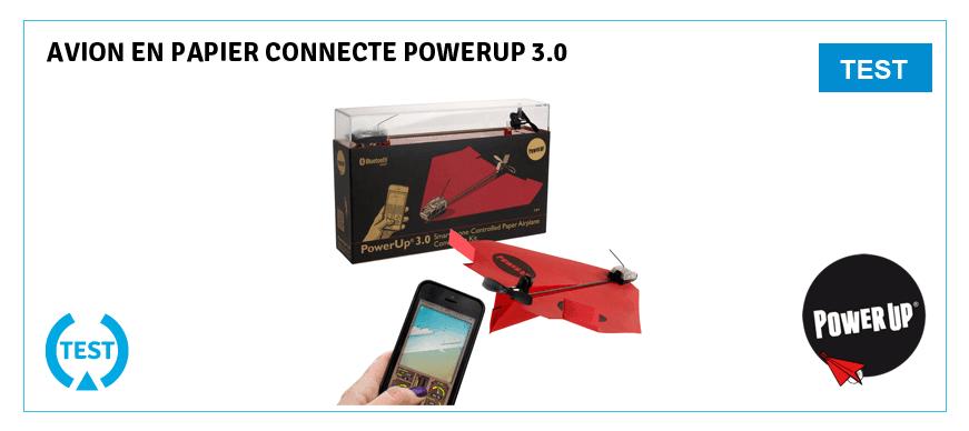 Test PowerUp 3 - avion papier connecté