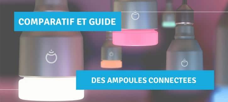 guide et comparatif ampoule connectée