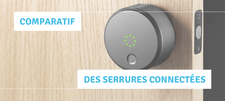 comparatif serrures connectees