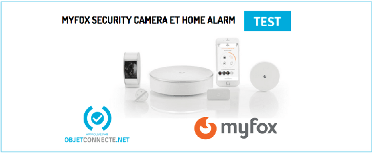 myfox home alarm test d taill de l 39 alarme et de la cam ra myfox. Black Bedroom Furniture Sets. Home Design Ideas