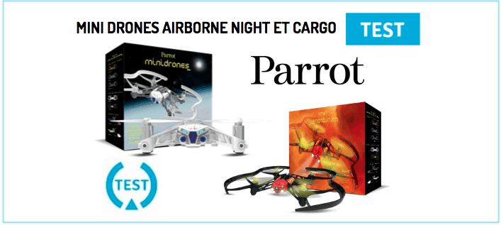 Test mini drone Airborne Night et Cargo Parrot