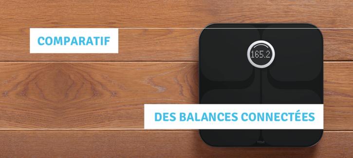 guide comparatif balance connecte