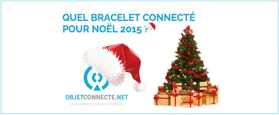 Quel bracelet connecté choisir pour Noel