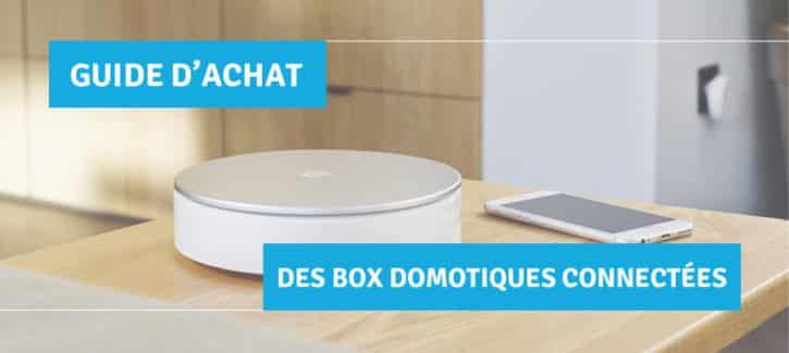 comparatif des box domotiques laquelle choisir et acheter. Black Bedroom Furniture Sets. Home Design Ideas