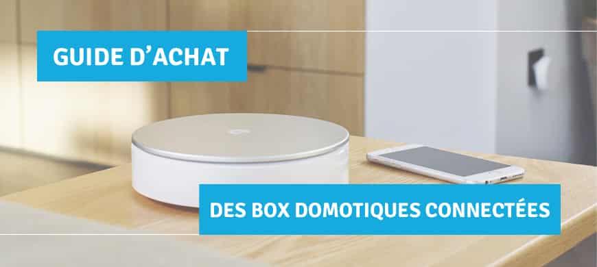 guide achat box domotique connectée