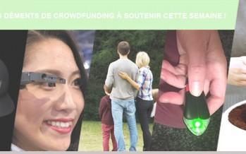 5 projets déments de Crowdfunding à soutenir cette semaine