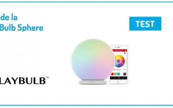 Test : PlayBulb Sphere par Mipow