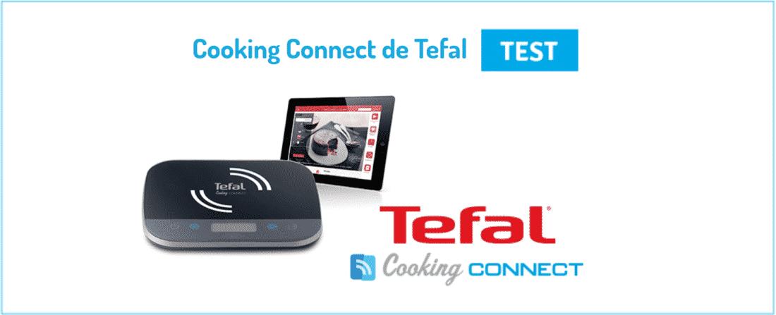 Cooking Connect Tefal - balance cuisine connectee