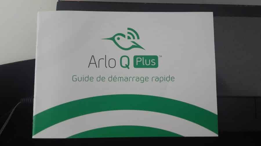 Le manuel de l' Arlo Q Plus est très détaillé
