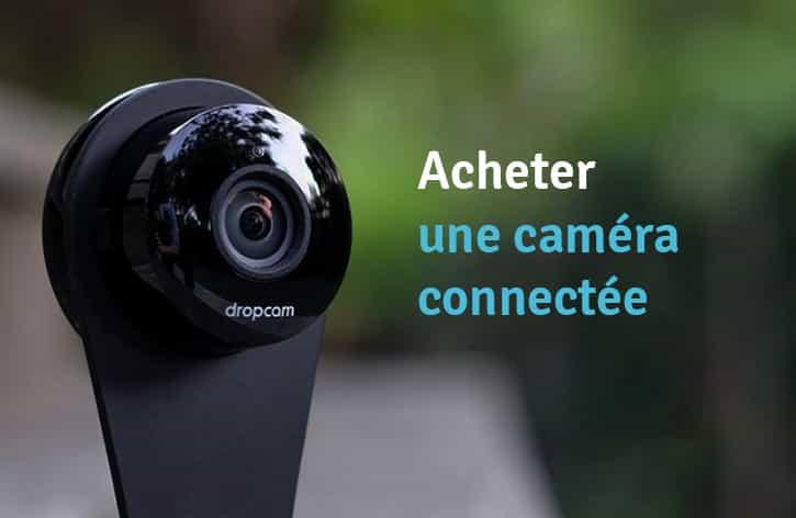 acheter-camera-connectee