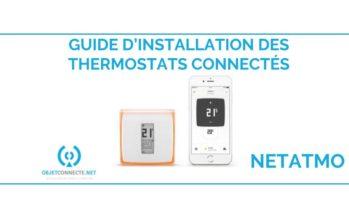 [TUTO] Guide d'installation du thermostat Netatmo