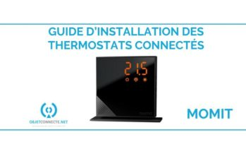 [TUTO] Guide d'installation du thermostat Momit