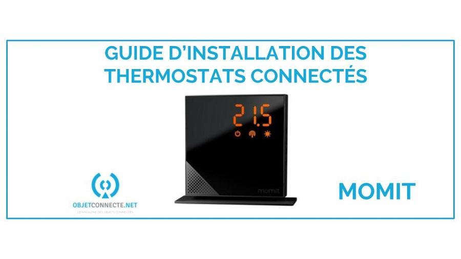 thermostat momit guide d'installation tuto tutoriel