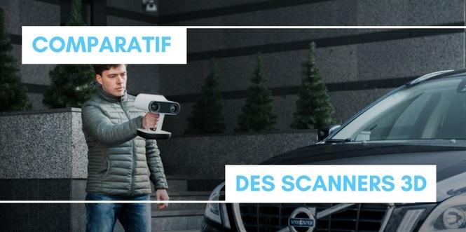 COMPARATIF DES MEILLEURS SCANNERS 3D