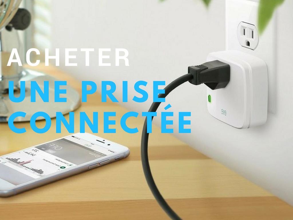 Acheter prise connectee