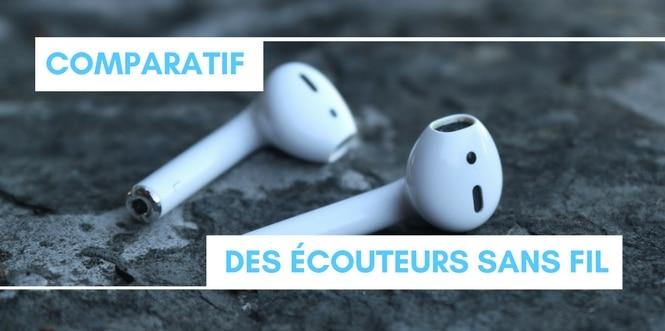 Comparatif meilleurs écouteurs sans fil 2
