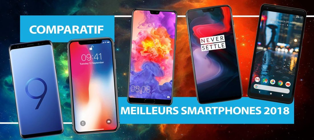 comparatifs meilleurs smartphones 2018