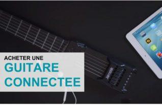 Acheter guitare connectée