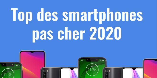 Top des meilleurs smartphones pas cher en 2020 sur Objetconnecte.net