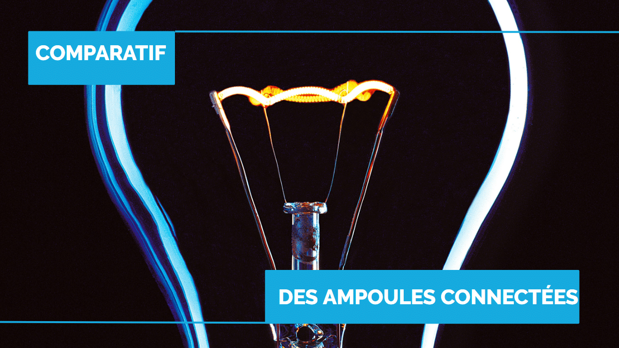 comparatif ampoule connectée