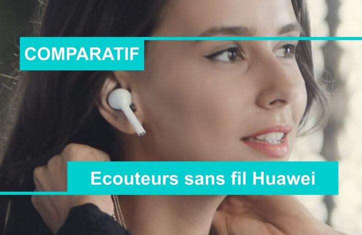 COMPARATIF meilleurs écouteurs sans fil huawei