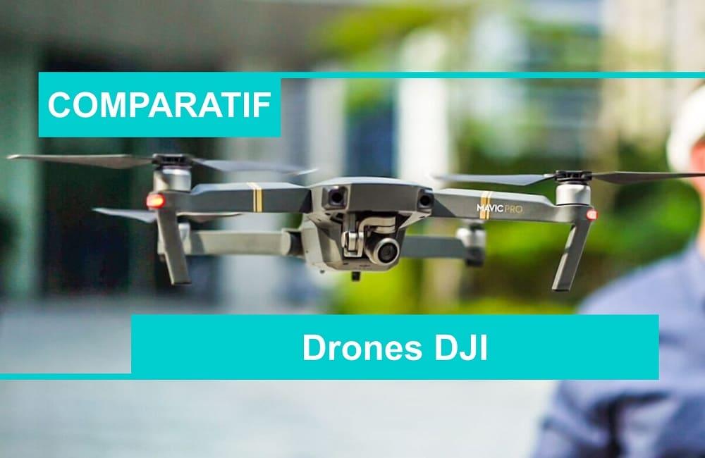 COMPARATIF OC.NET meilleur drone DJI