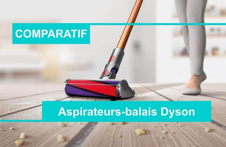 COMPARATIF meilleur aspirateur-balai dyson
