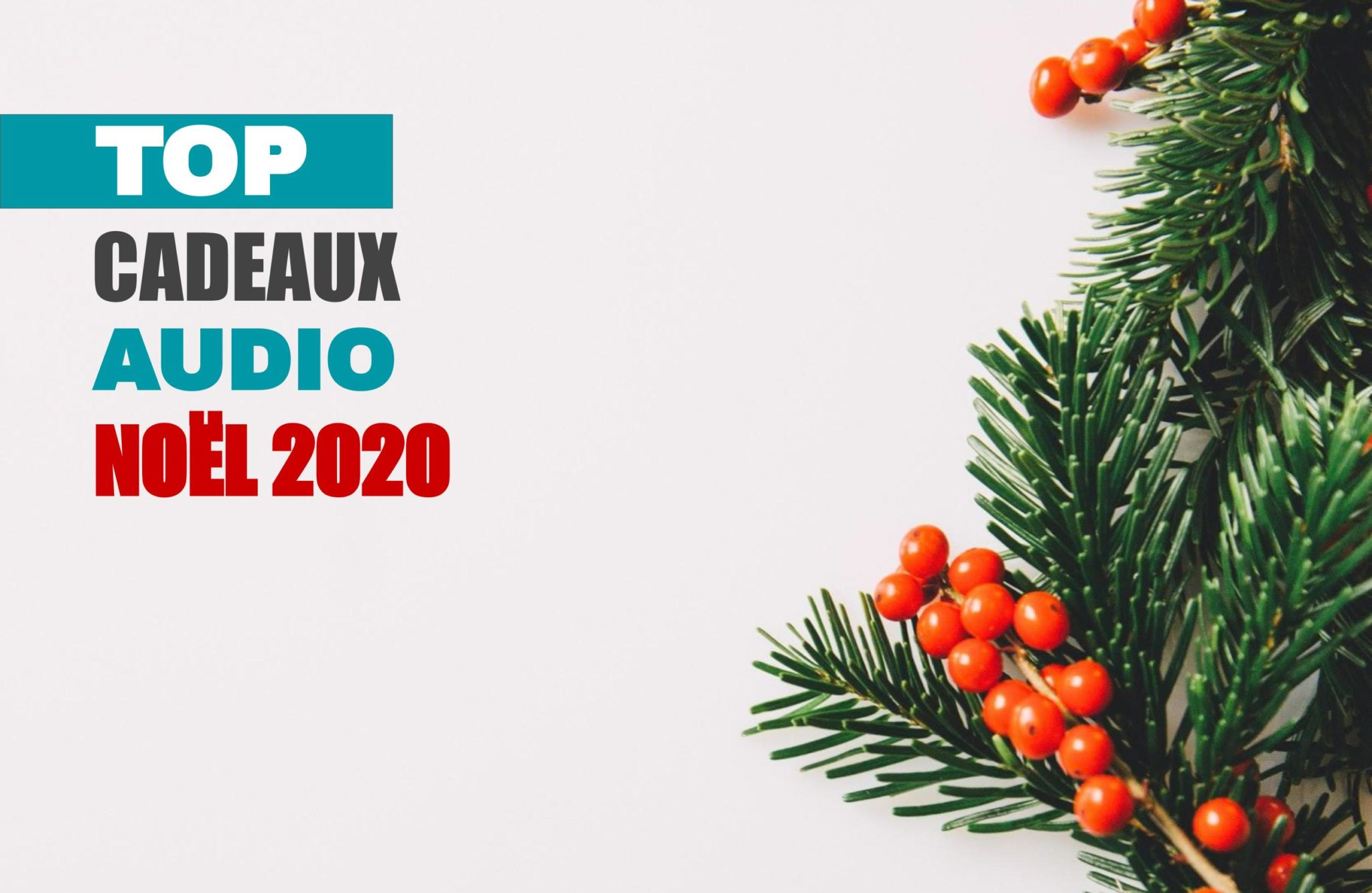 top cadeau audio noËl