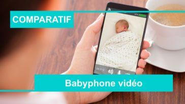 Comparatif meilleur babyphone vidéo