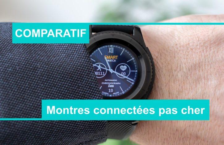 comparatif meilleure montre connectée pas chère