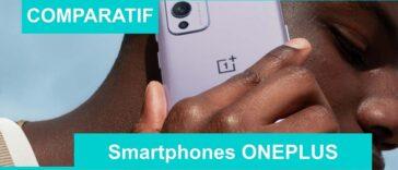 COMPARATIF smartphones oneplus